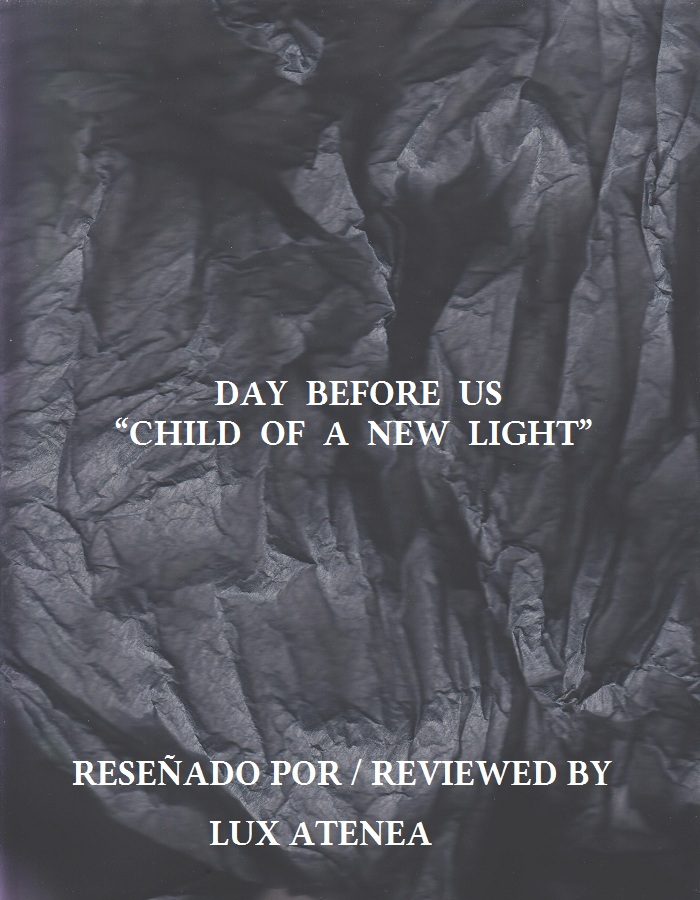 DAY BEFORE US - CHILD OF A NEW LIGHT