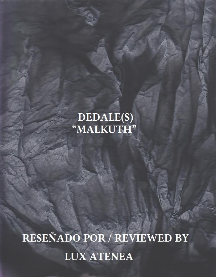 DEDALE(S) - MALKUTH