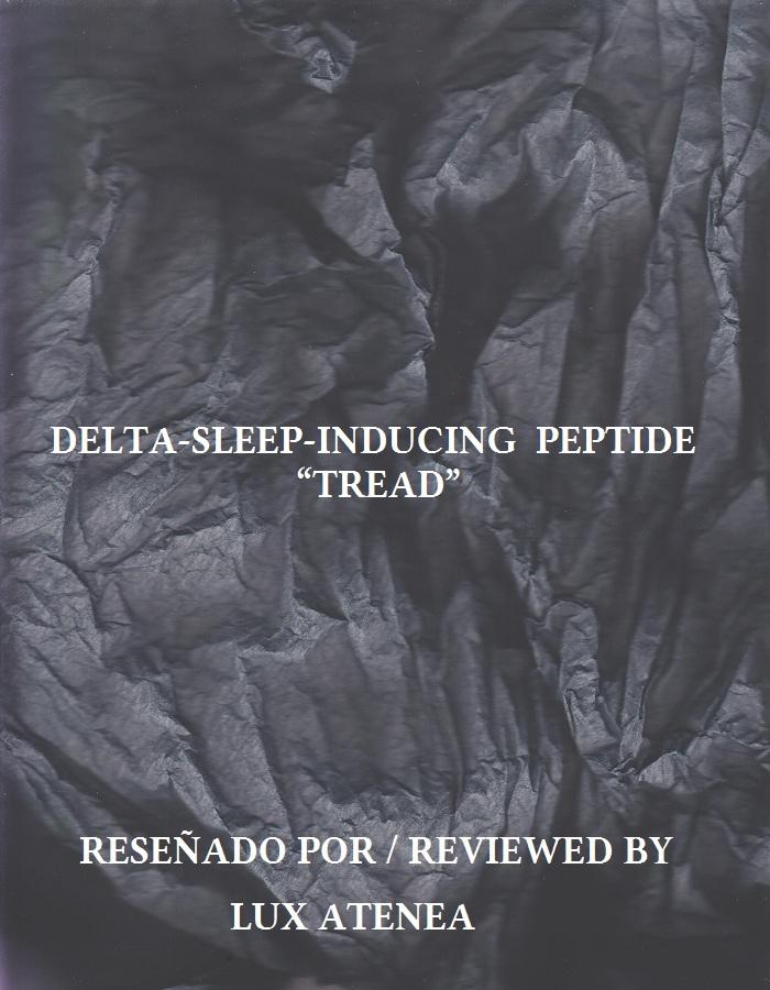 DELTA-SLEEP-INDUCING PEPTIDE - TREAD