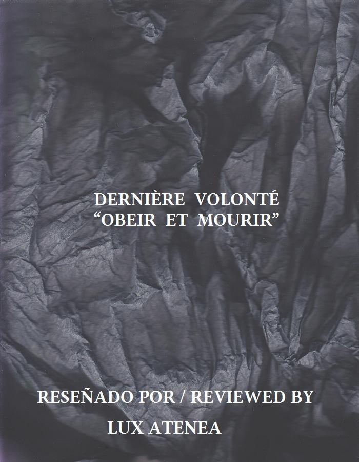 DERNIÈRE VOLONTÉ - OBEIR ET MOURIR