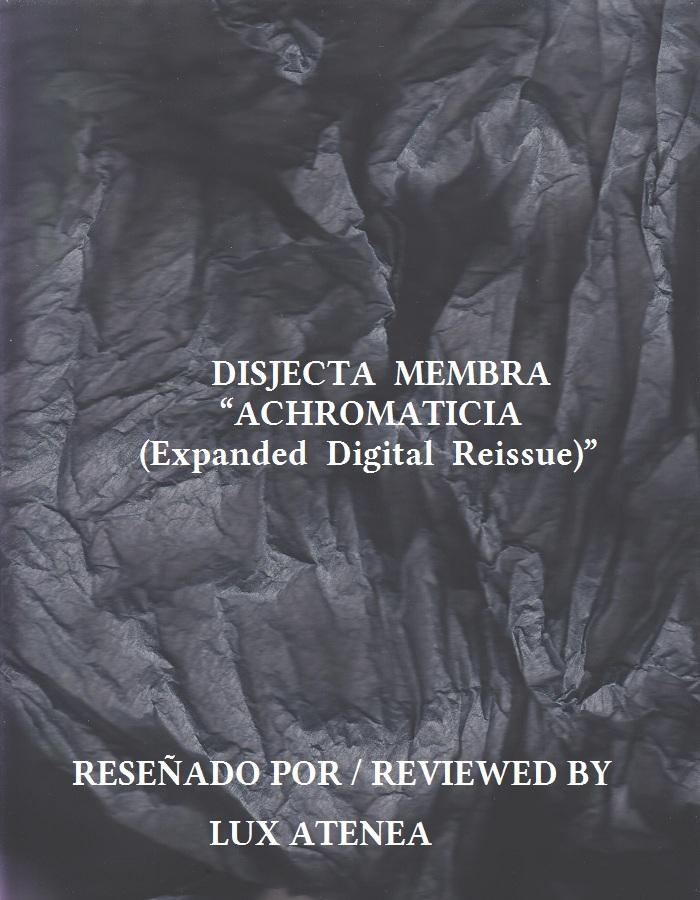 DISJECTA MEMBRA - ACHROMATICIA (Expanded Digital Reissue)
