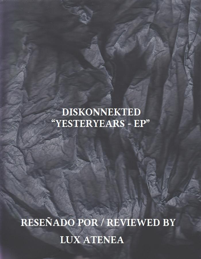 DISKONNEKTED - YESTERYEARS - EP