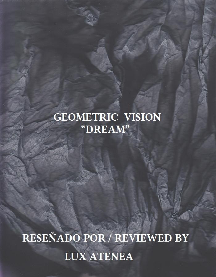 GEOMETRIC VISION - DREAM