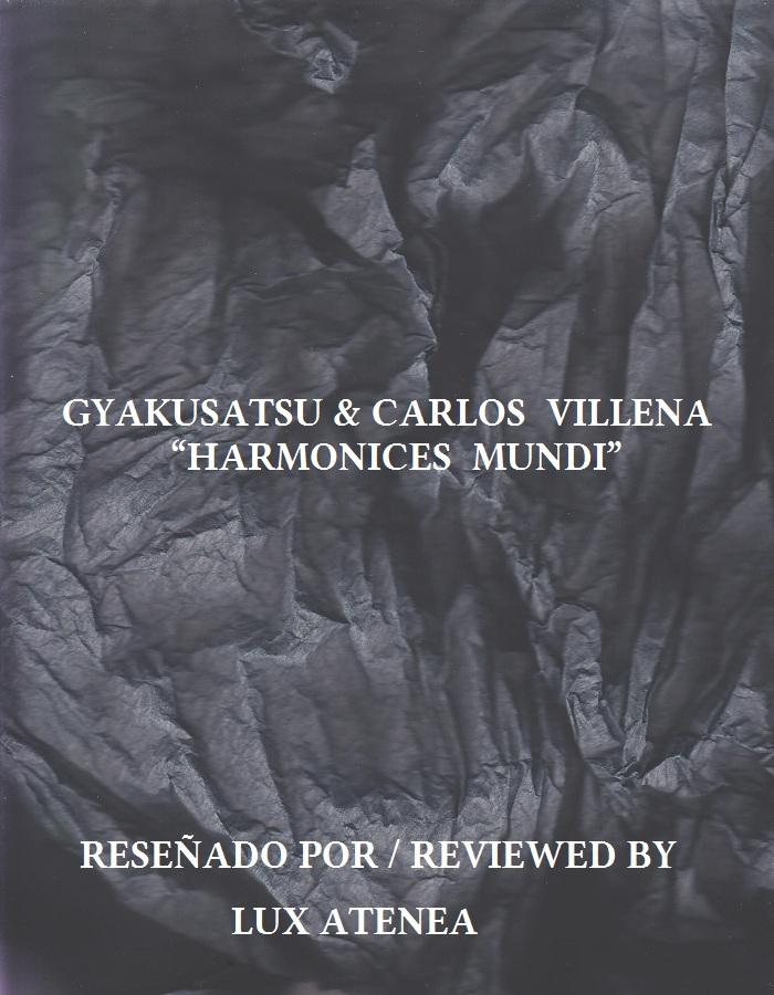 GYAKUSATSU CARLOS VILLENA - HARMONICES MUNDI