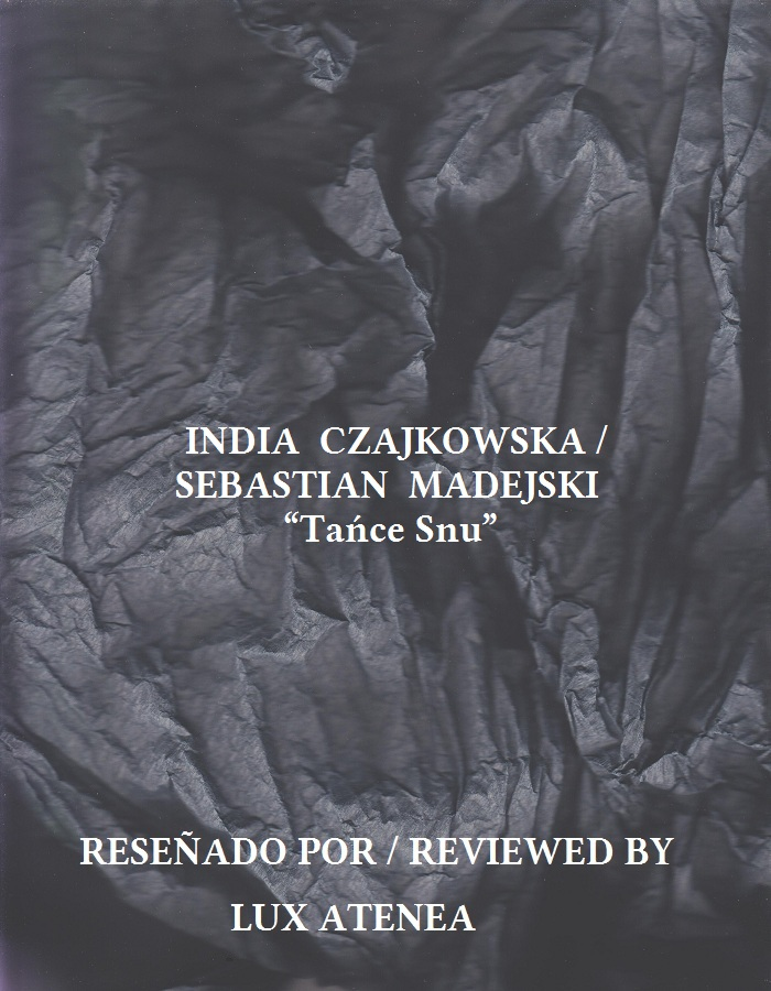 INDIA CZAJKOWSKA SEBASTIAN MADEJSKI - Tańce Snu