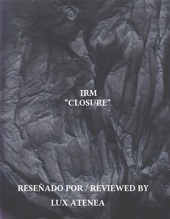 IRM - CLOSURE