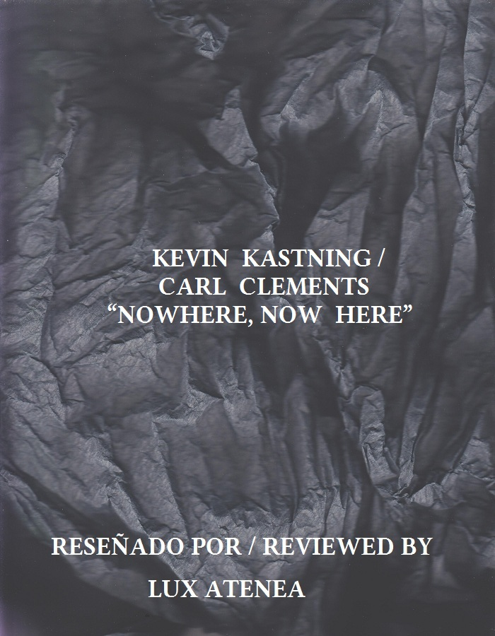 KEVIN KASTNING CARL CLEMENTS - NOWHERE NOW HERE