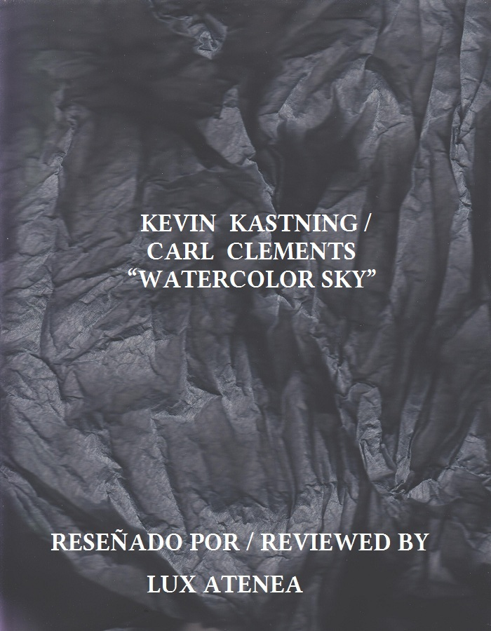 KEVIN KASTNING CARL CLEMENTS - WATERCOLOR SKY