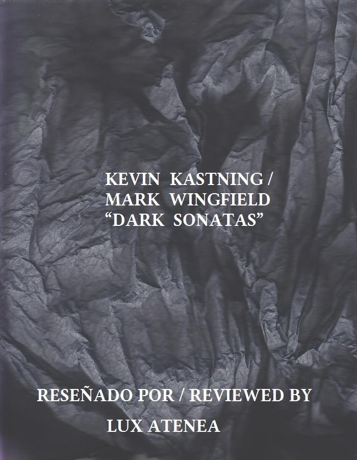 KEVIN KASTNING MARK WINGFIELD - DARK SONATAS