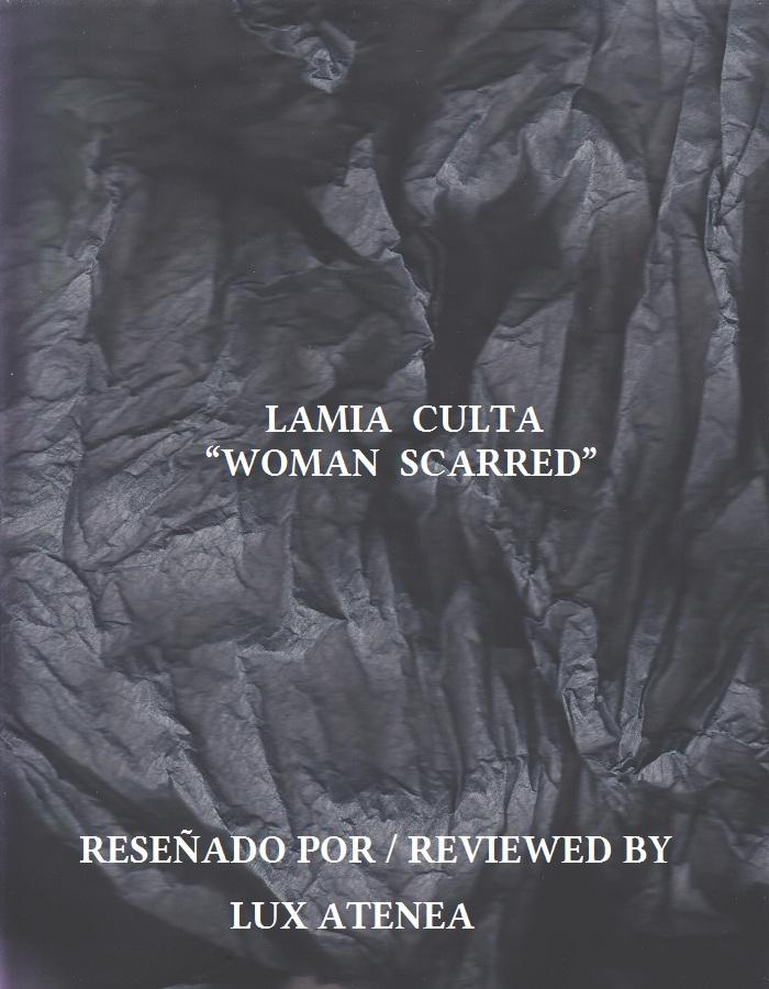 LAMIA CULTA - WOMAN SCARRED