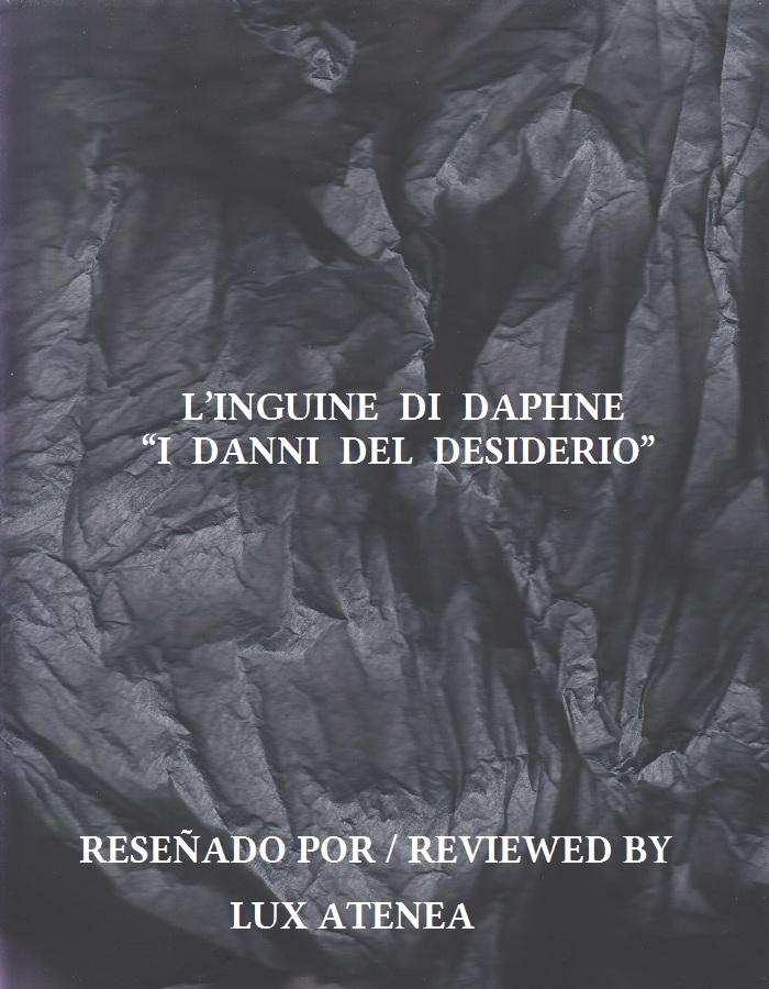 L'INGUINE DI DAPHNE - I DANNI DEL DESIDERIO