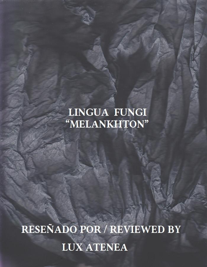 LINGUA FUNGI - MELANKHTON