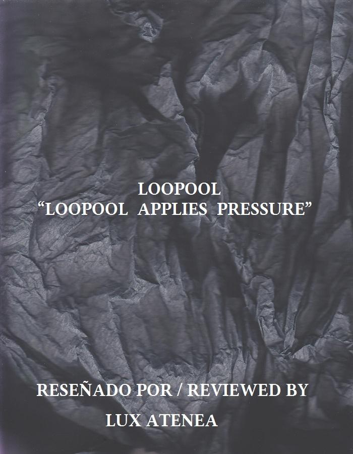 LOOPOOL - LOOPOOL APPLIES PRESSURE