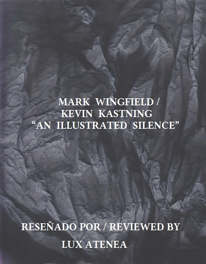MARK WINGFIELD KEVIN KASTNING - AN ILLUSTRATED SILENCE