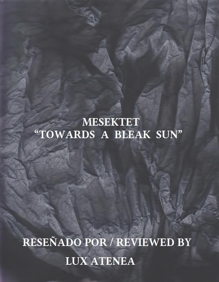 MESEKTET - TOWARDS A BLEAK SUN