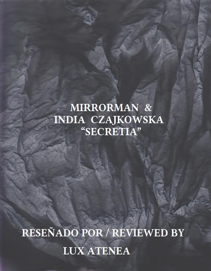MIRRORMAN INDIA CZAJKOWSKA - SECRETIA