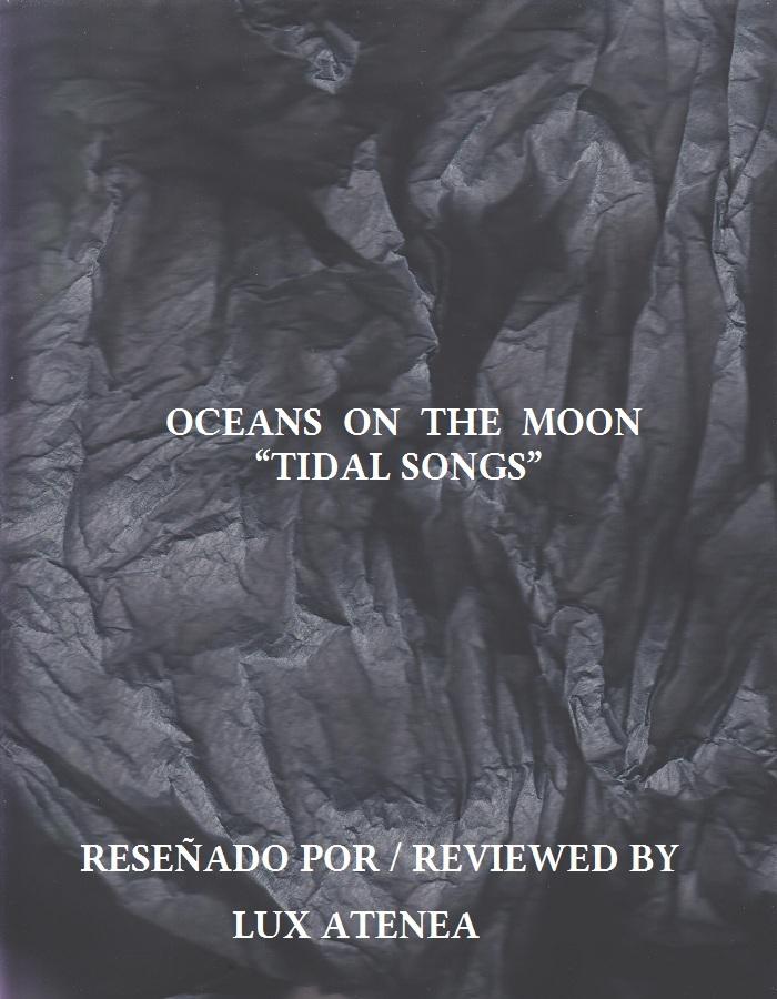 OCEANS ON THE MOON - TIDAL SONGS