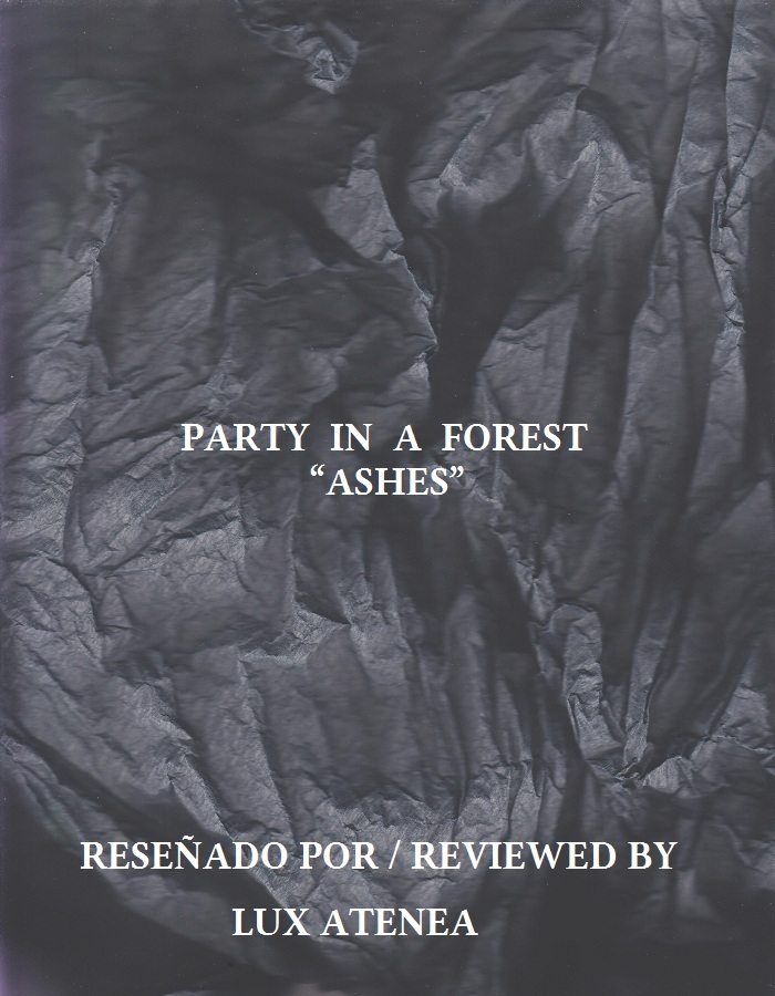 PARTY IN A FOREST - ASHES