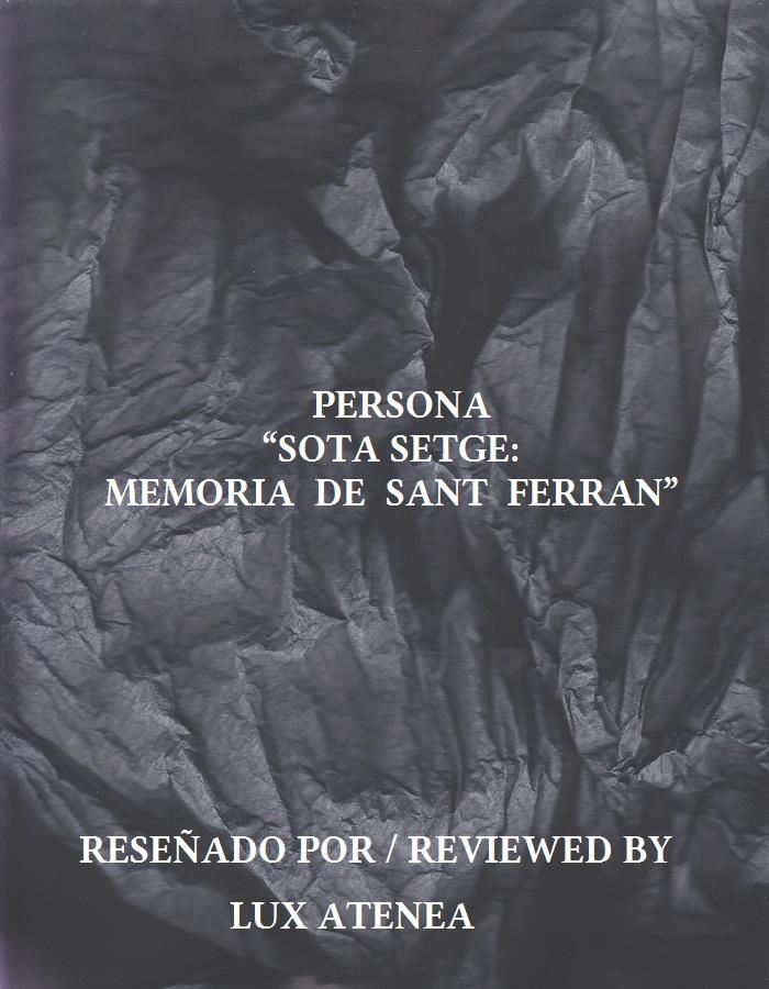 PERSONA - SOTA SETGE MEMORIA DE SANT FERRAN