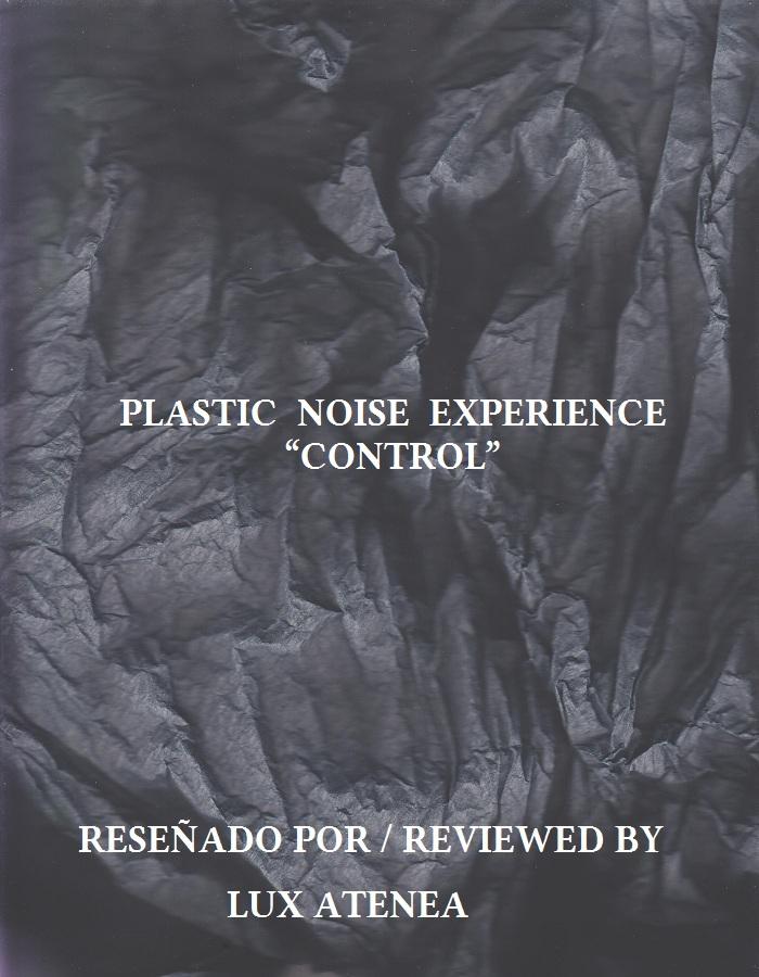 PLASTIC NOISE EXPERIENCE - CONTROL