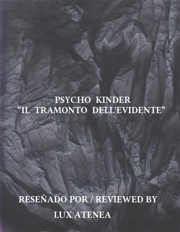 PSYCHO KINDER - IL TRAMONTO DELL'EVIDENTE