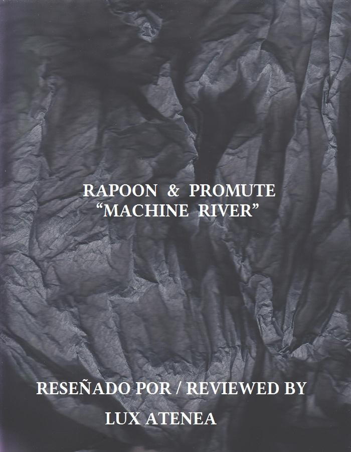 RAPOON & PROMUTE - MACHINE RIVER