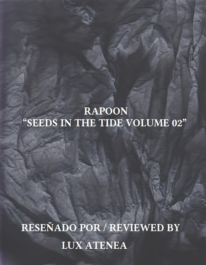 RAPOON - SEEDS IN THE TIDE VOLUME 02