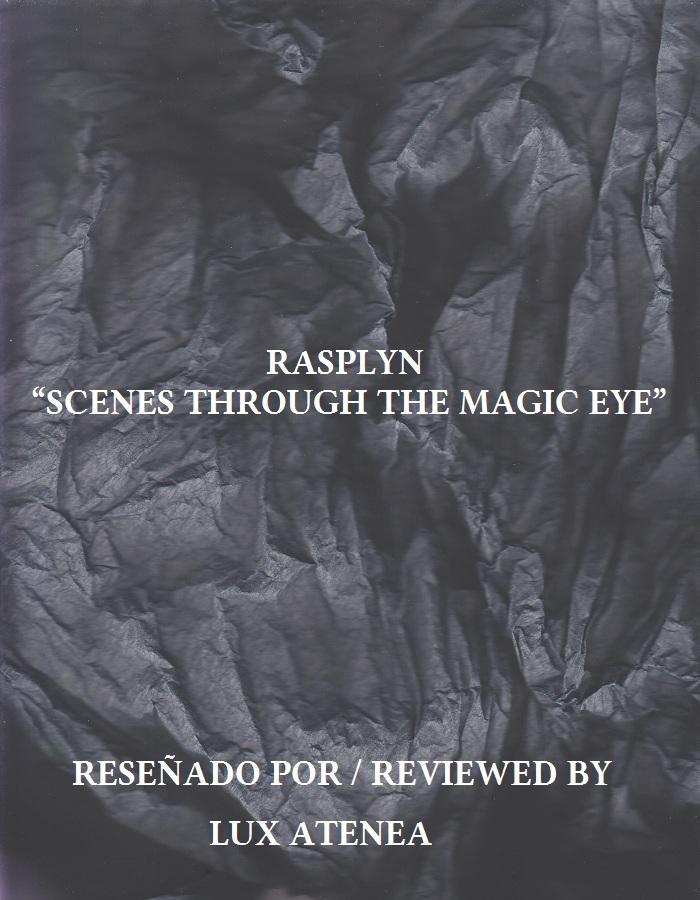 RASPLYN - SCENES THROUGH THE MAGIC EYE