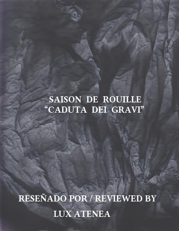 SAISON DE ROUILLE - CADUTA DEI GRAVI