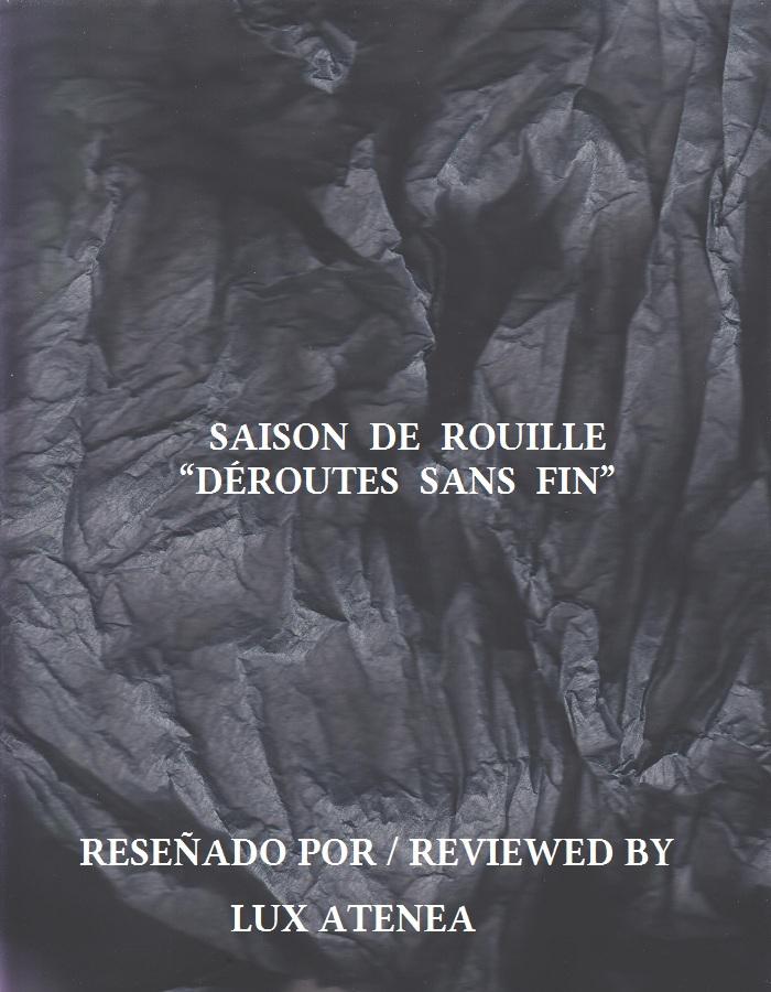 SAISON DE ROUILLE - DÉROUTES SANS FIN