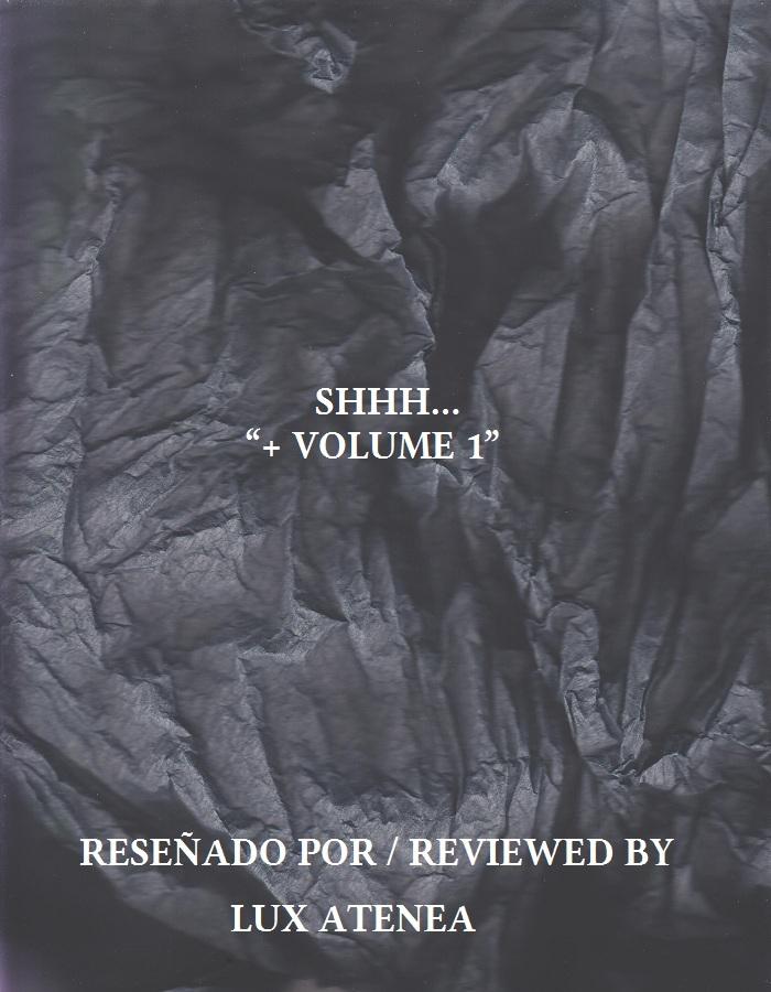 SHHH + VOLUME 1