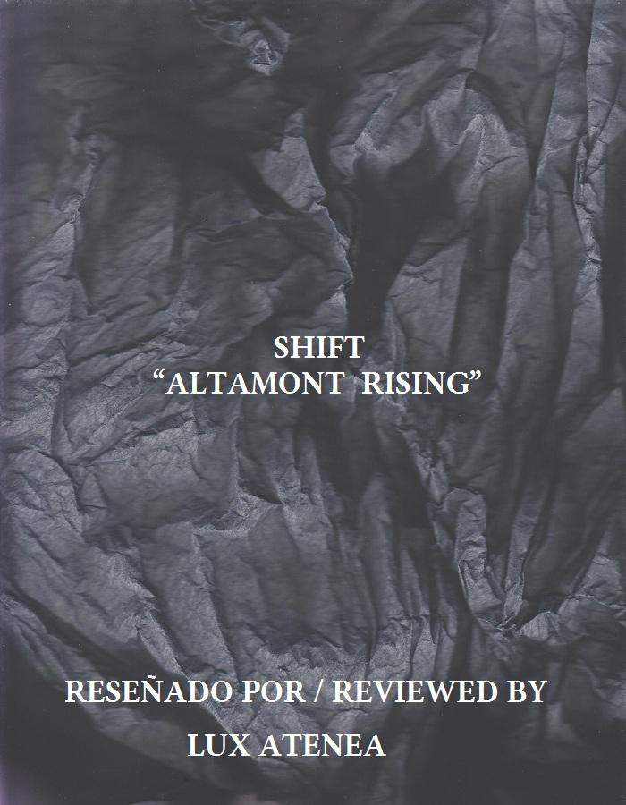 SHIFT - ALTAMONT RISING