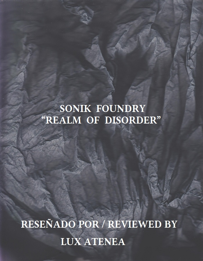 SONIK FOUNDRY - REALM OF DISORDER