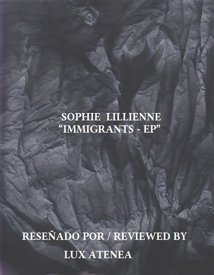 SOPHIE LILLIENNE - IMMIGRANTS EP