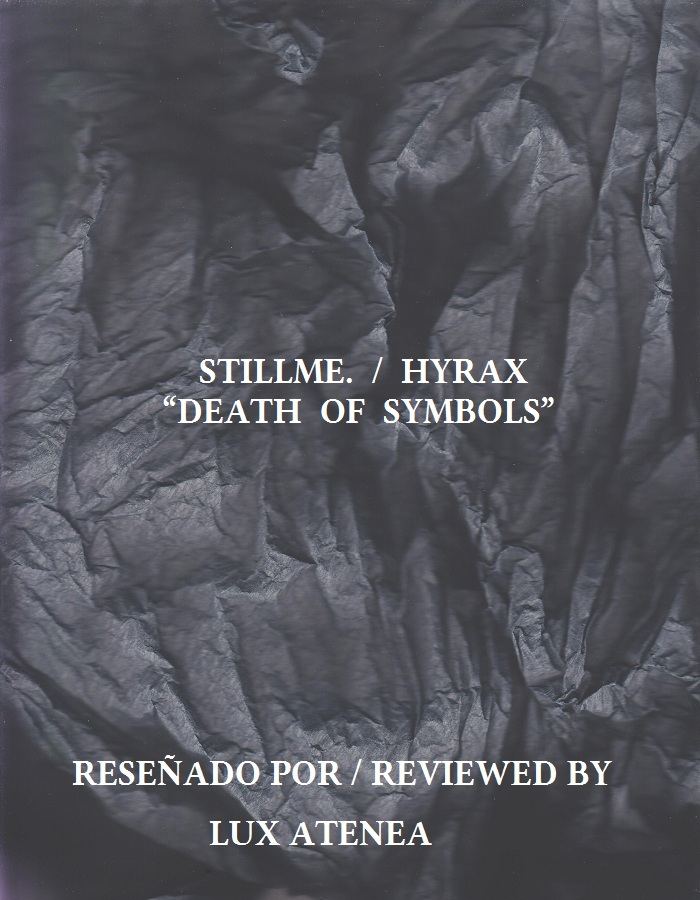 STILLME HYRAX - DEATH OF SYMBOLS