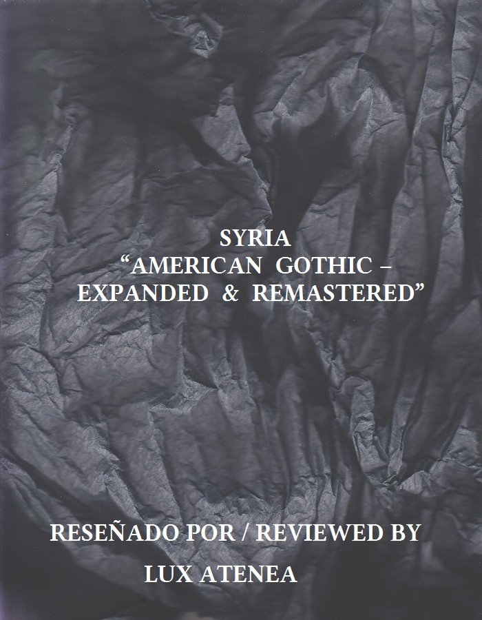 SYRIA - AMERICAN GOTHIC – EXPANDED & REMASTERED