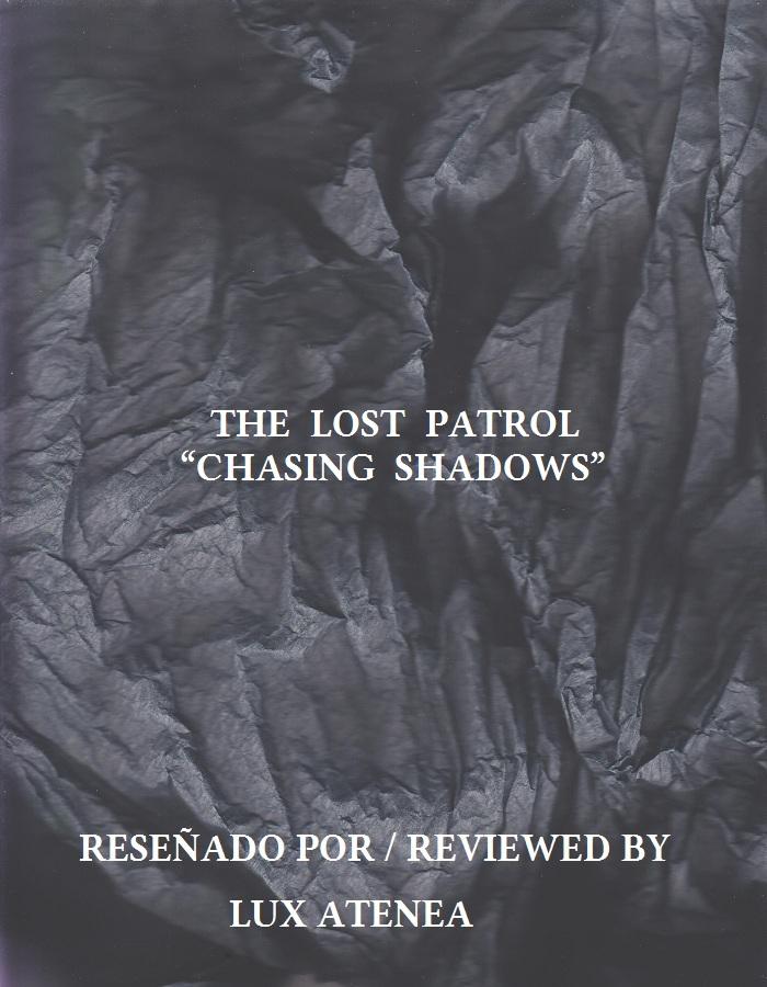 THE LOST PATROL - CHASING SHADOWS