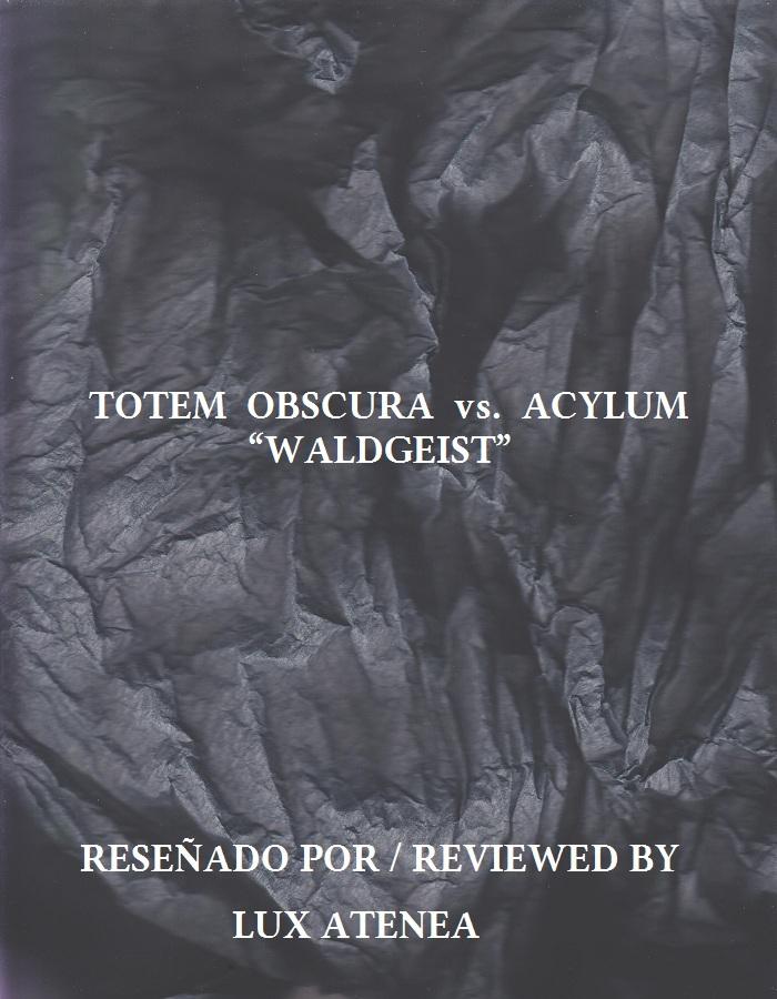 TOTEM OBSCURA vs. ACYLUM - WALDGEIST