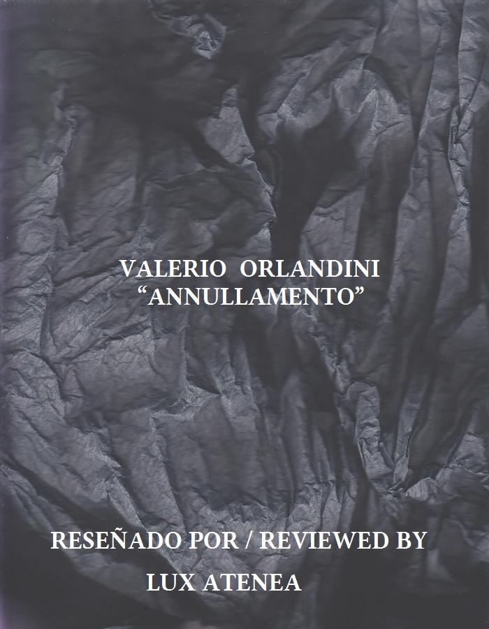 VALERIO ORLANDINI - ANNULLAMENTO
