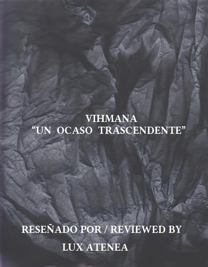 VIHMANA - UN OCASO TRASCENDENTE