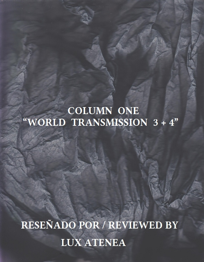 COLUMN ONE - WORLD TRANSMISSION 3 + 4