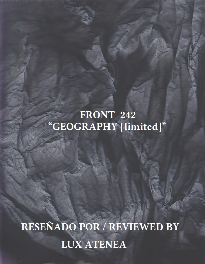 FRONT 242 - GEOGRAPHY limited