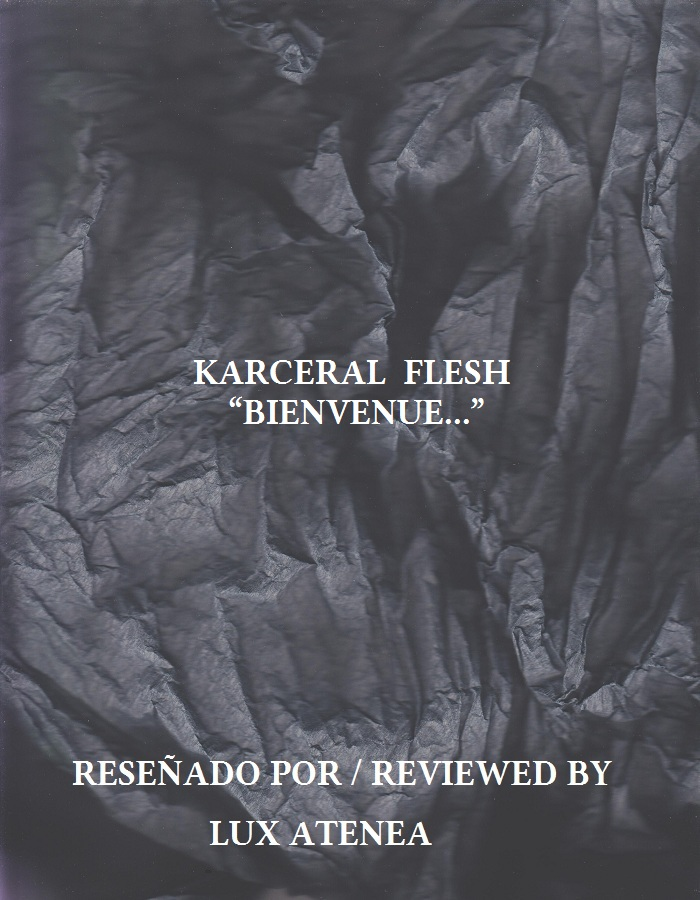 KARCERAL FLESH - BIENVENUE