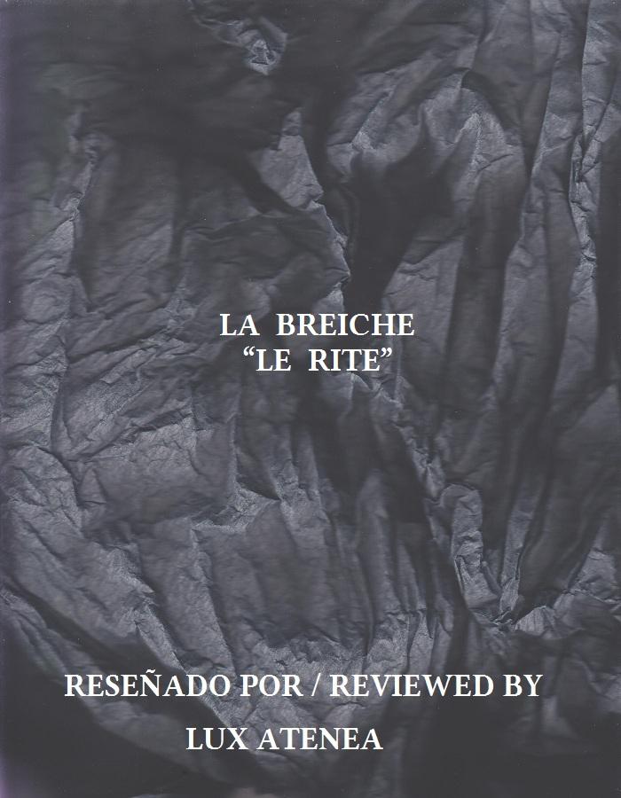 LA BREICHE - LE RITE