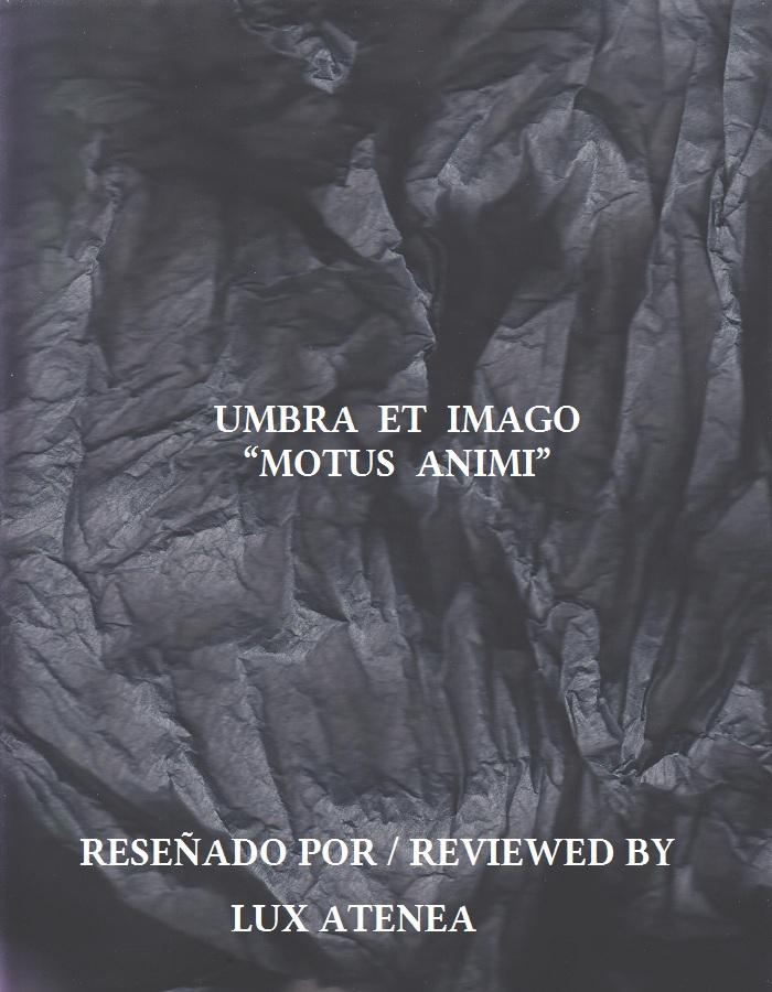 UMBRA ET IMAGO - MOTUS ANIMI