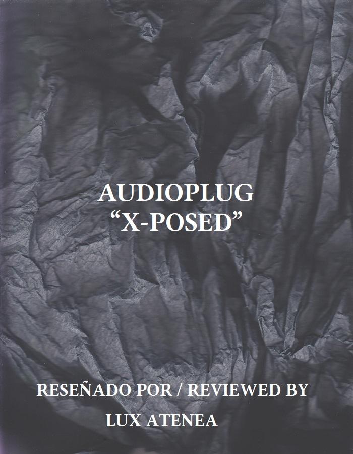 AUDIOPLUG - X-POSED