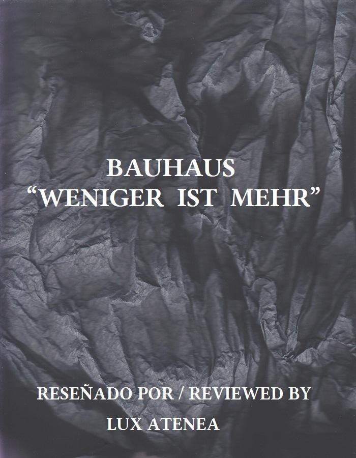 BAUHAUS - WENIGER IST MEHR
