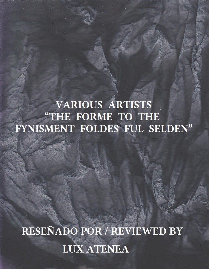 VARIOUS ARTISTS - THE FORME TO THE FYNISMENT FOLDES FUL SELDEN