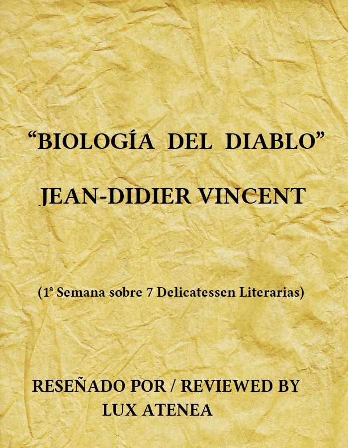 BIOLOGÍA DEL DIABLO - JEAN-DIDIER VINCENT