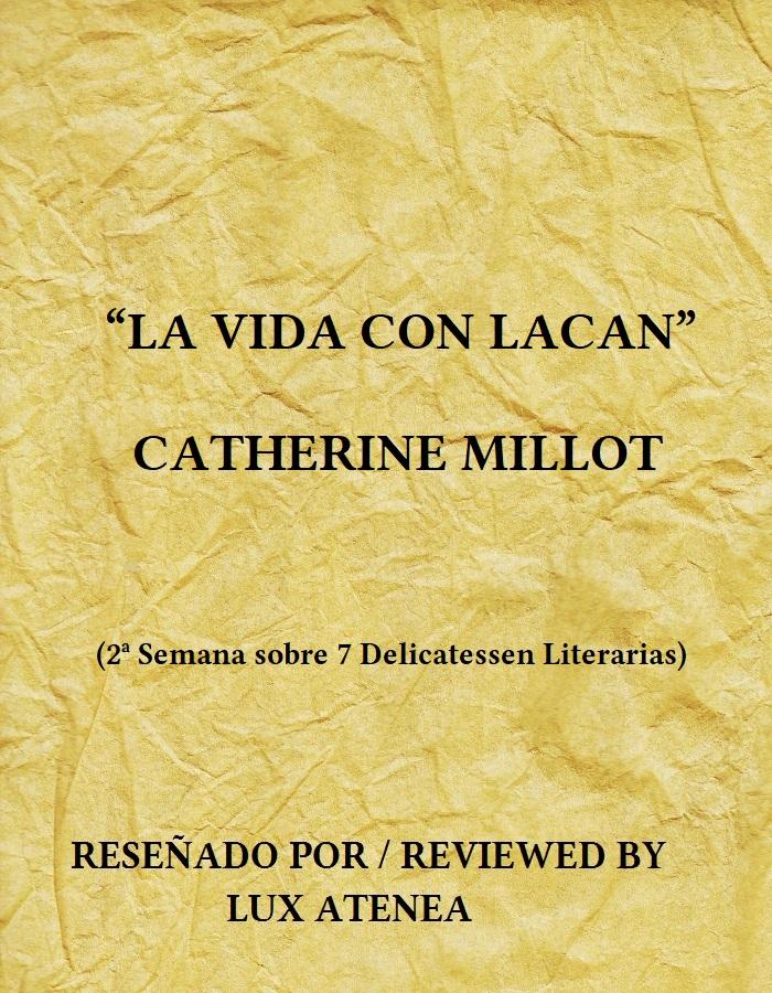 CATHERINE MILLOT - LA VIDA CON LACAN